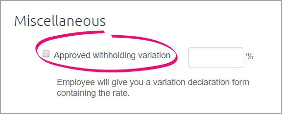 Approved withholding variation