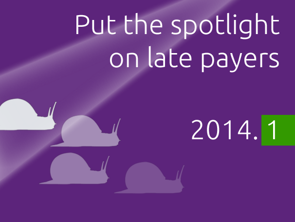 Put the spotlight on late payers