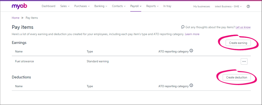 Add a new pay item by click Create earning or Create deduction.