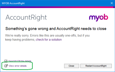 Re: Something's gone wrong and AccountRight needs     - MYOB